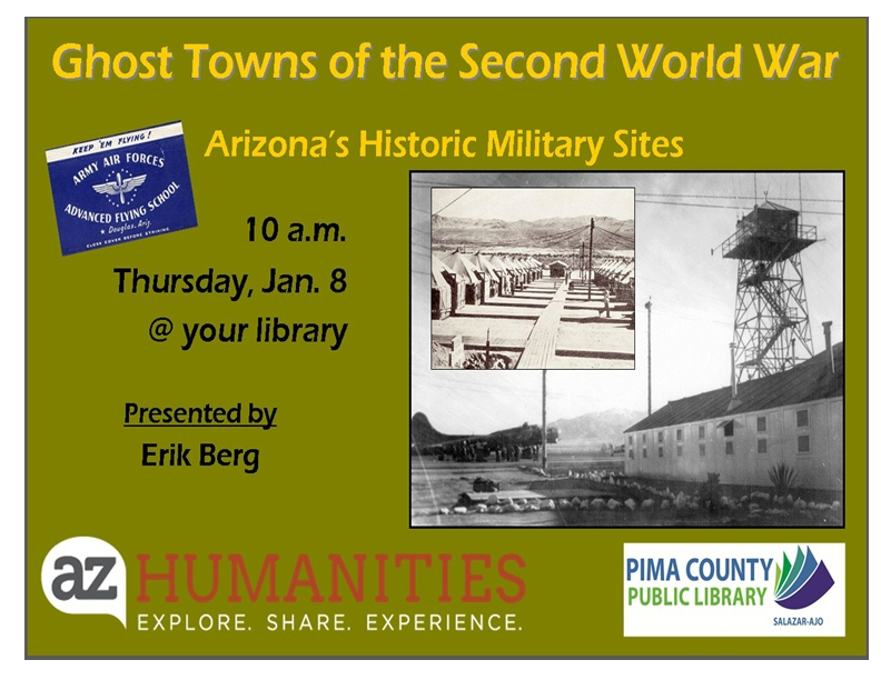 Ghost Towns of the Second World War Arizona Historic Military Sites
