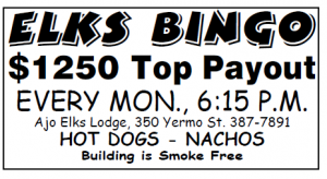 ELKS Bingo!!! @ Ajo ELKS Lodge  | Ajo | Arizona | United States