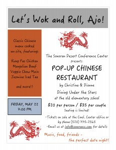 Pop - Up Chinese Restaurant @ Sonoran Desert Conference Center | Ajo | Arizona | United States