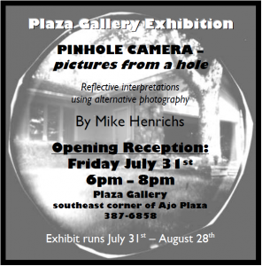 Plaza Gallery Exhibition by Mike Henrichs @ Plaza Gallery | Ajo | Arizona | United States