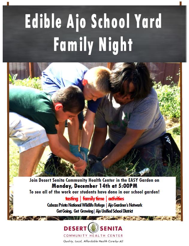 Edible Ajo School Yard Family Nigth Ajo Arizona